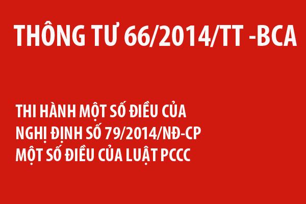 Thông tư 66 PCCC- Hướng dẫn chi tiết thi hành Luật PCCC